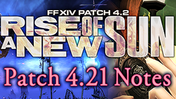FFXIV - Patch 4.21 Notes