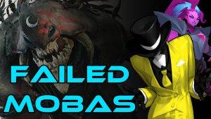 Failed Mobas Thumbnail
