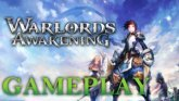 Warlords Awakening Gameplay