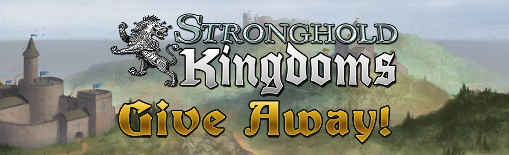 Stronghold Kingdoms Giveaway Wide Banner