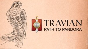 Travian Path to Pandora Video Trailer Thumbnail