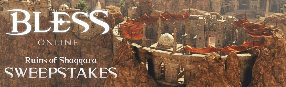 Bless Online Shaqqara Sweepstakes Banner