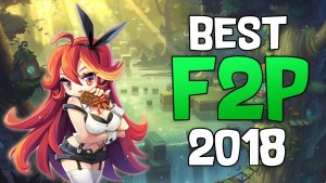 Colt looks at our picks for Best F2P Games of 2018!