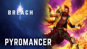 Breach Pyromancer Class Trailer