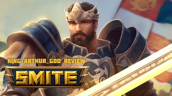 SMITE King Arthur God Review