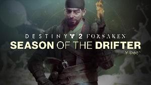 Destinty 2 Season of the Drifter ViDoc Thumb