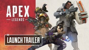 Apex Legends Launch Trailer