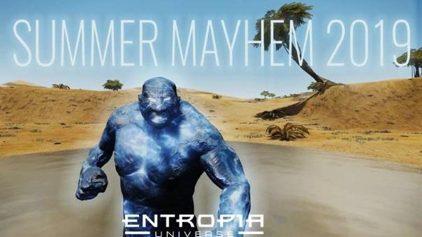 Entropia Universe Summer Mayhem 2019