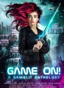 Game On GameLit Anthology Thumbnail