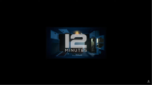 12 Minutes Reveal Trailer Thumbnail