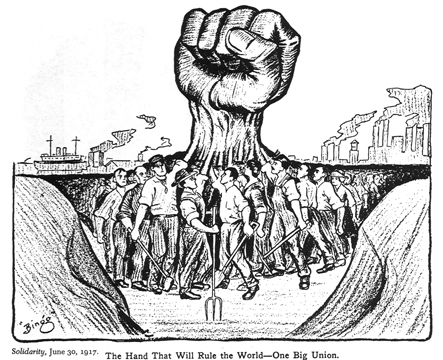 The Hand That Will Rule The World: One Big Union Political Cartoon