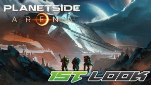 PlanetSide Arena First Look