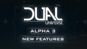 Dual Universe Alpha 3