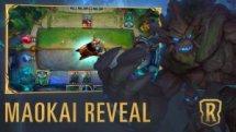 Runeterra Maokai Reveal