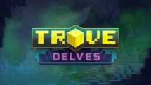 Trove Delves Trailer