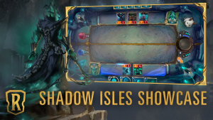 Legends of Runeterra Shadow Isles Showcase