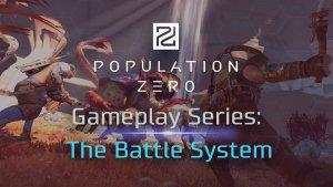 Population Zero Battle System