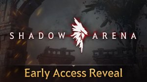 Shadow Arena Early Access Reveal