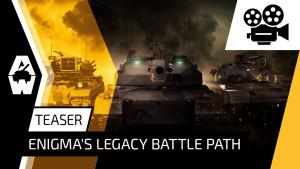 Armored Warfare Enigmas Legacy Battle Path Teaser