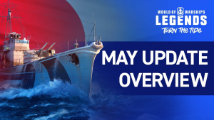 World of Warships Legends May Update