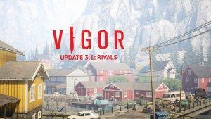 Vigor Update 3.1 Trailer