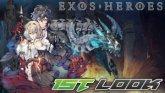 Exos Heroes First Look