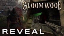 Gloomwood Reveal Trailer