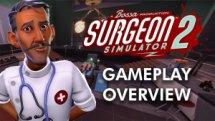 Surgeon Simulator 2 Gameplay Overview