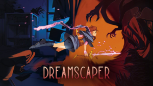 Dreamscaper Gameplay Overview