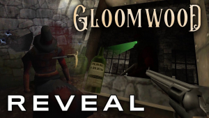 Gloomwood Reveal Trailer