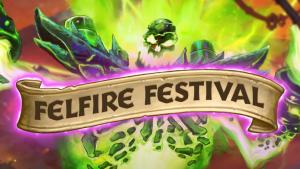 Hearthstone Felfire Festival