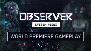 Observer System Redux Gameplay Reveal