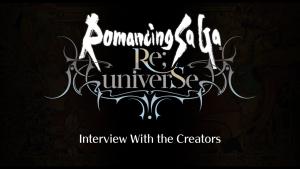 Romancing SaGa ReUniverse Interview