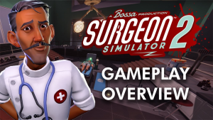 Surgeon Simulator 2 Gameplay Overview