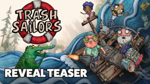 Trash Sailors Reveal Trailer