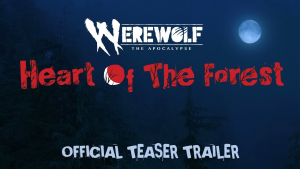 Werewolf The Apocalypse Heart of the Forest Official Teaser