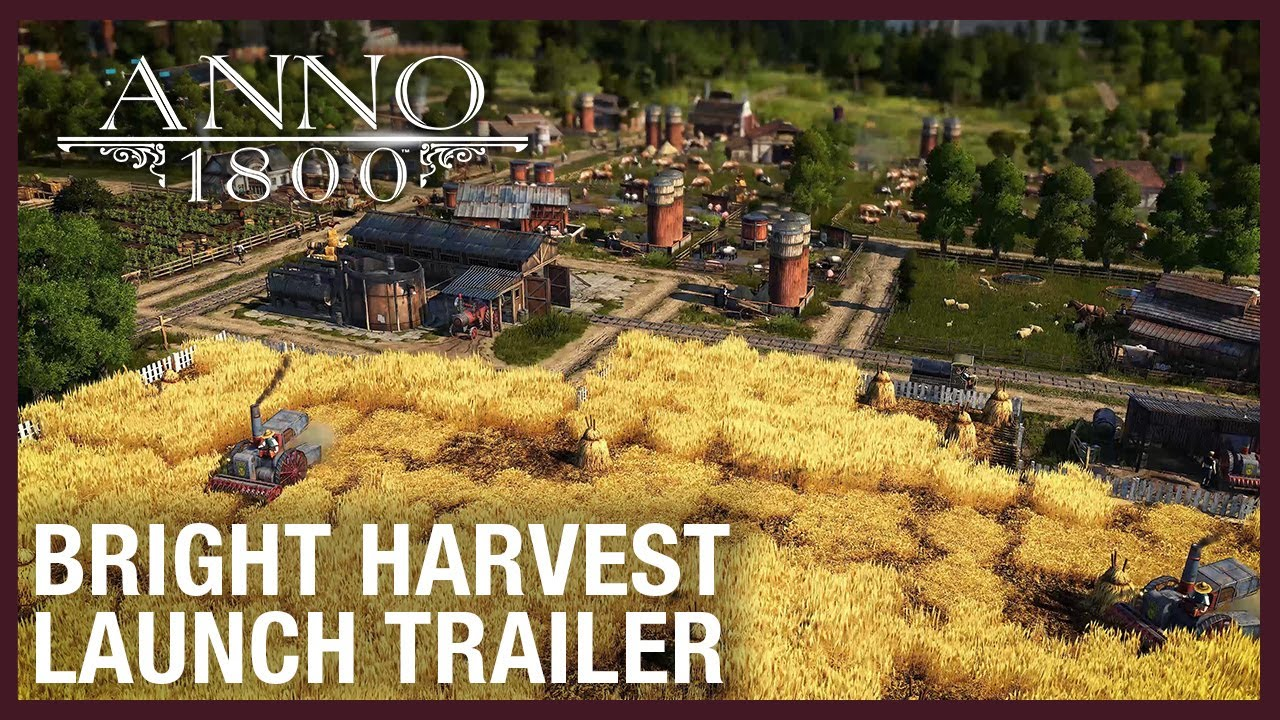 Anno 1800 Bright Harvest Trailer