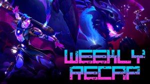 Weekly Recap (Dauntless)