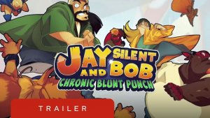 Jay and Silent Bob Chronic Blunt Punch Trailer