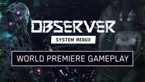 Observer System Redux Gameplay Reveal