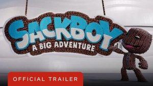 Sackboy A Big Adventure Trailer