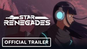 Star Renegades Animated Trailer