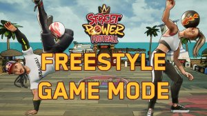 Street Power Football Freestyle Game Mode