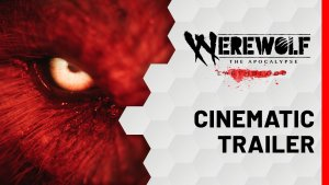 Werewolf The Apocalypse Earthblood Cinematic Trailer