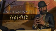 Civilization VI First Look Ethopia