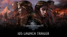 Thronebreaker The Witcher Tales iOS Launch
