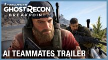 Tom Clancy's Ghost Recon Breakpoint AI Teammates