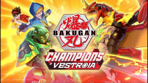 Bakugan Champions of Vestroia Announcement