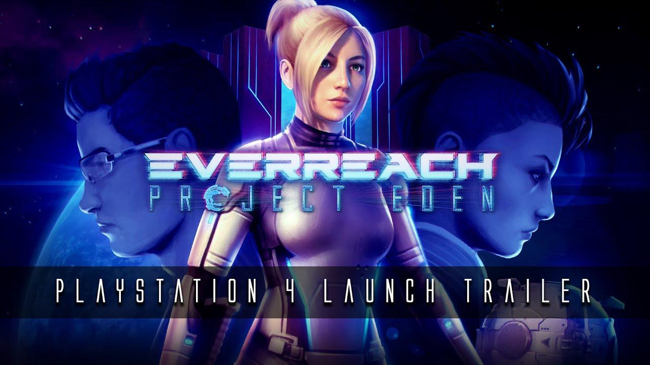 EverReach Project Eden Launch Trailer