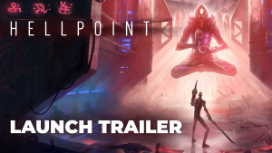 Hellpoint Launch Trailer